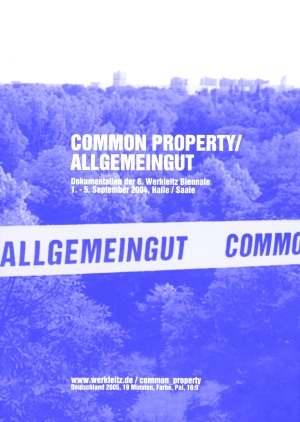 Werkleitz Biennale 2004 Common Property DVD